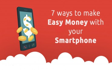 7 ways to make Easy Money with your Smartphone