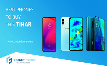 Best Phones to Buy This Tihar- All Segment