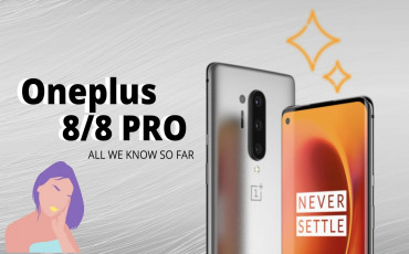 OnePlus 8 and 8 Pro rumors: What to Expect?