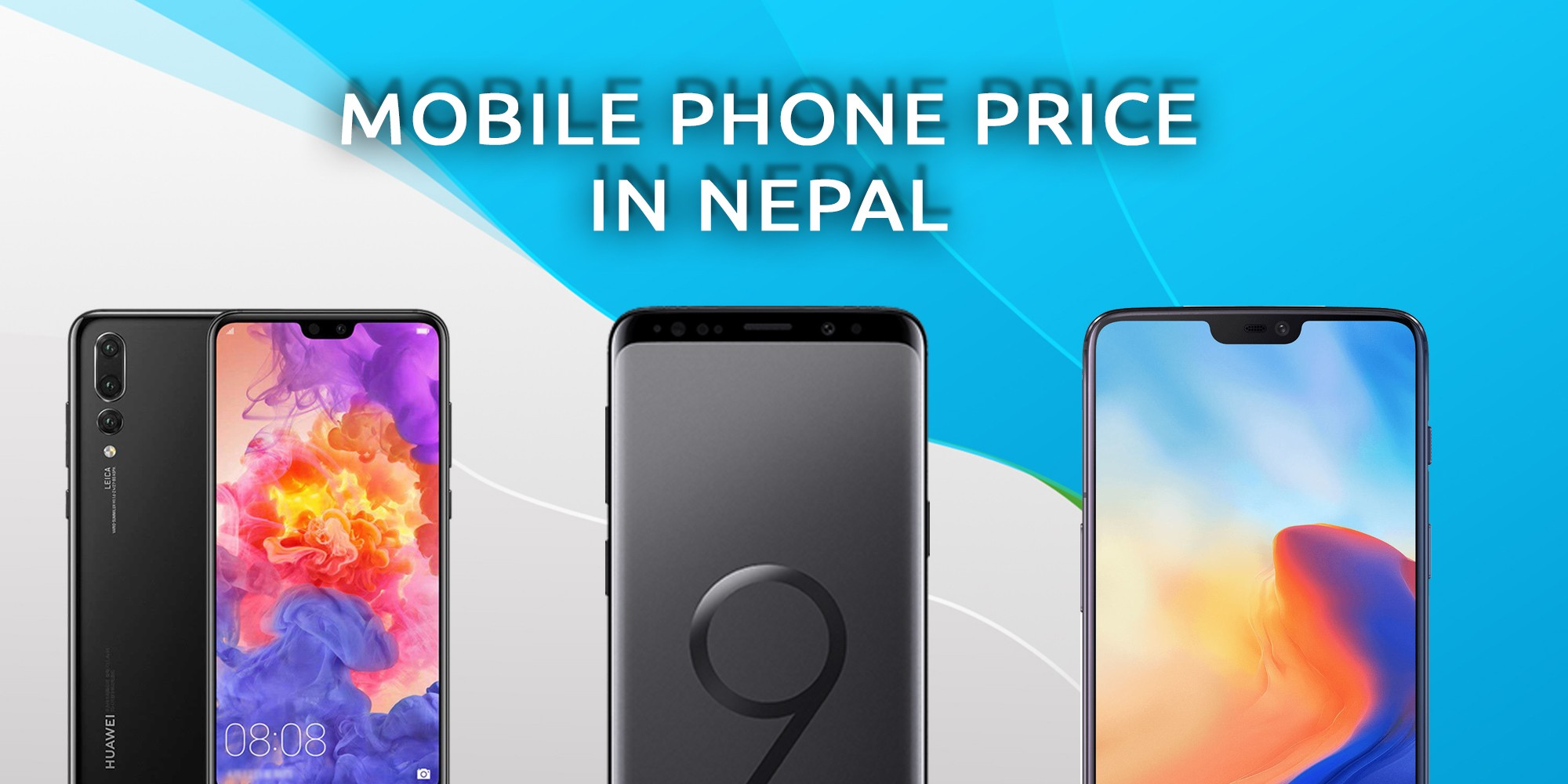 Mobile Phone Price in Nepal | All Smartphones[2019]