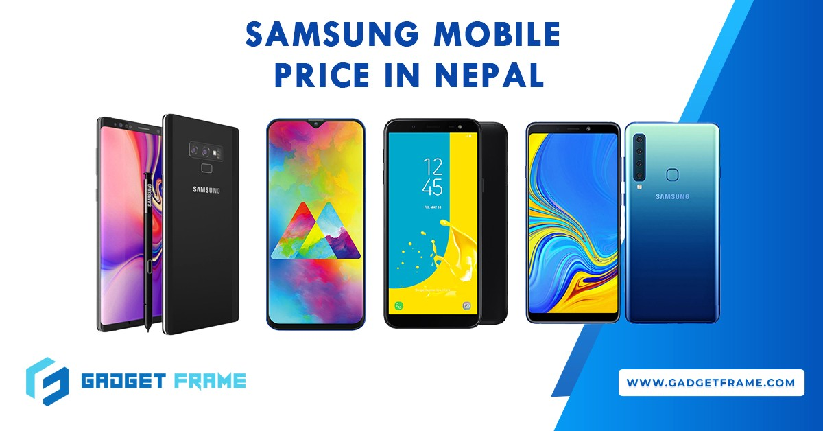 Samsung Mobile Price in Nepal [LATEST UPDATE] | Samsung Mobiles Nepal