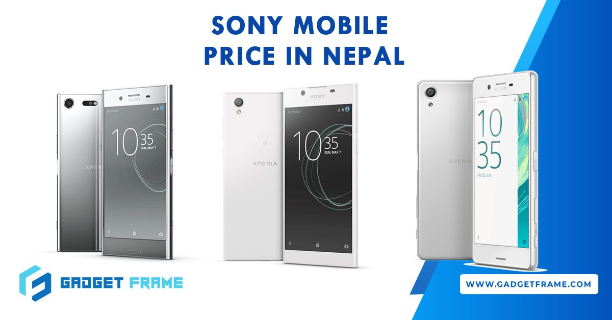 Sony Mobile Price in Nepal 2019 [UPDATED] | Sony Mobiles Nepal
