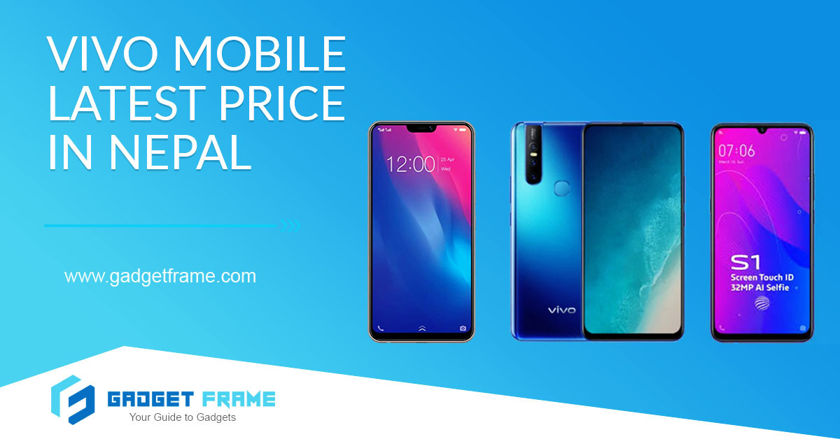 VIVO Mobile Phone Price in Nepal [2019]