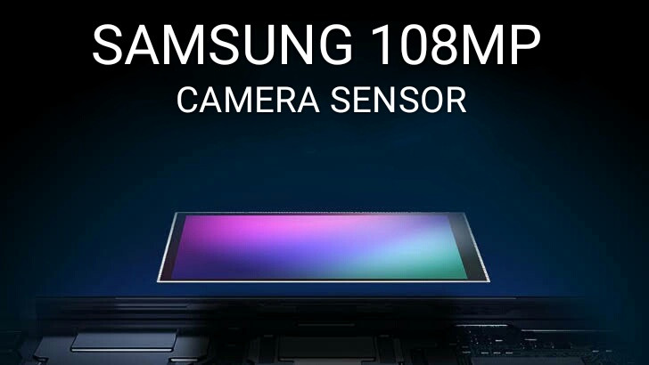 Samsung Announced 108-Megapixel Camera Sensor, Collab with Xiaomi For this Project