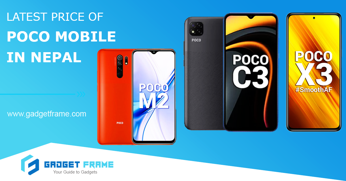Poco Mobiles Price in Nepal [Latest & Updated]