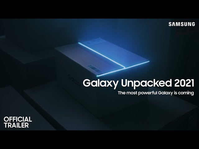 Samsung Galaxy Unpacked on April 28 'The Most Powerful Galaxy'